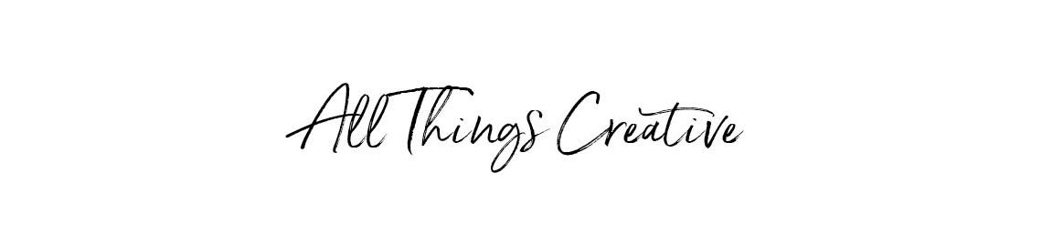All Things Creative